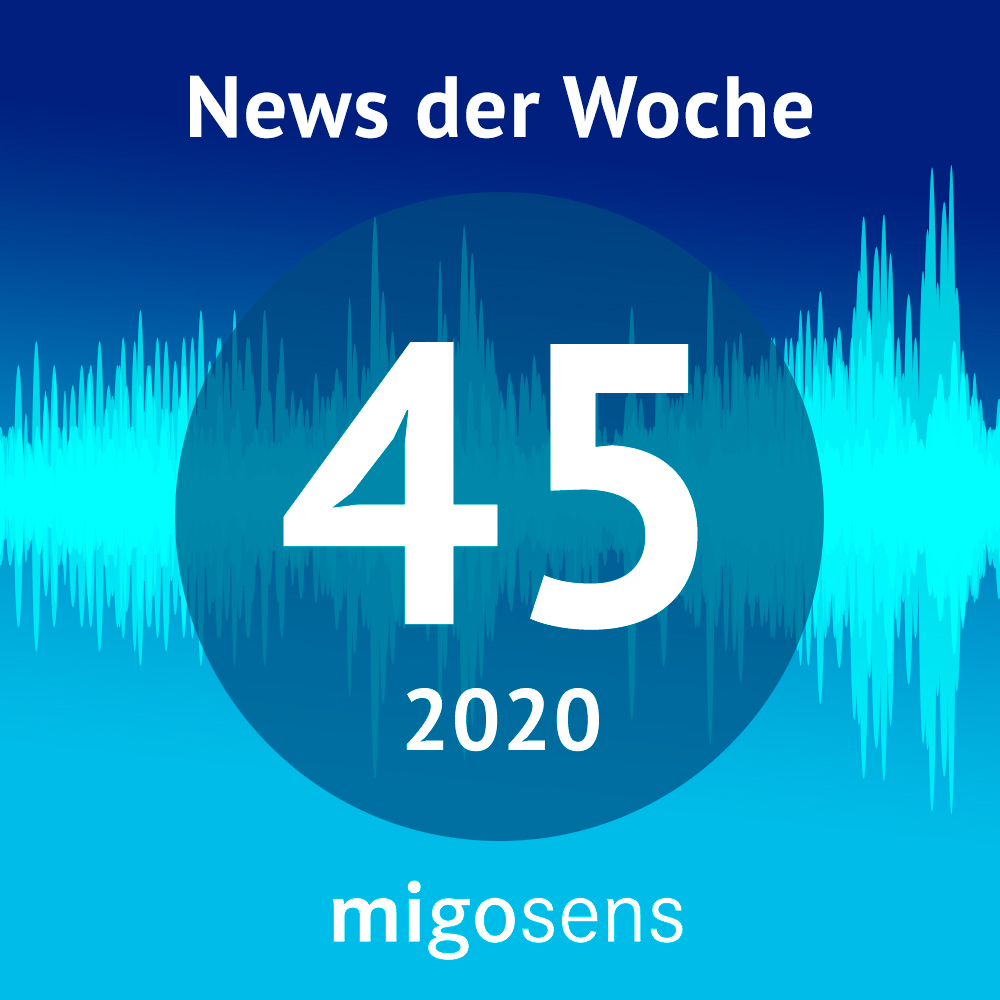 migosens Podcast KW45/2020