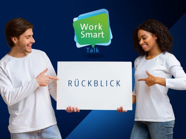Rückblick - Work Smart Talk